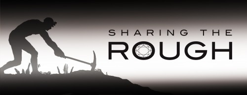 Be Part of a (Jewelry) Movie: Sharing The Rough