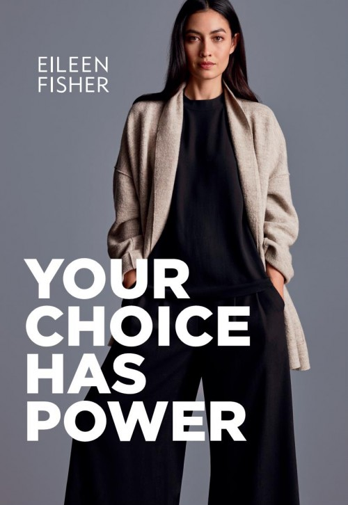 Eileen Fisher Your Choice Has Power